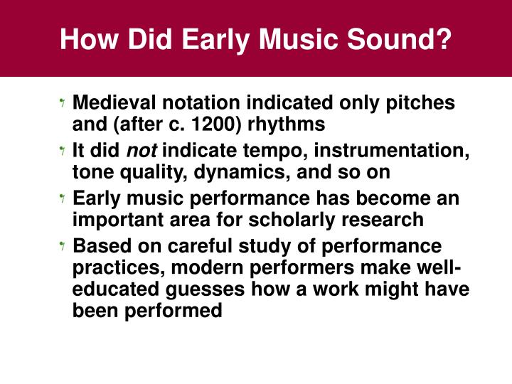How Did Early Music Sound?
