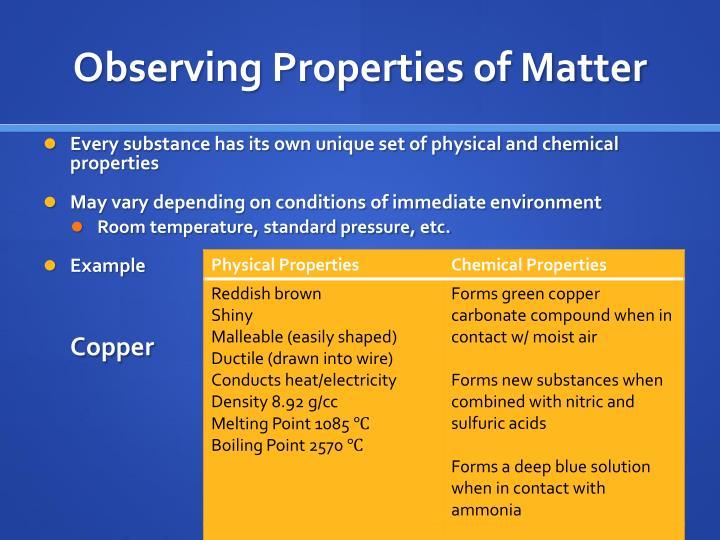 Observing Properties of Matter