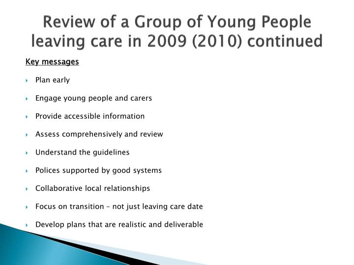 Review of a Group of Young People leaving care in 2009 (2010