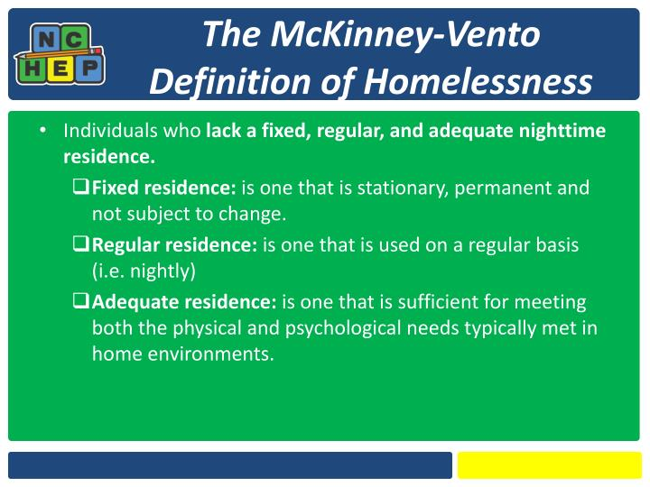 The McKinney-Vento Definition of Homelessness