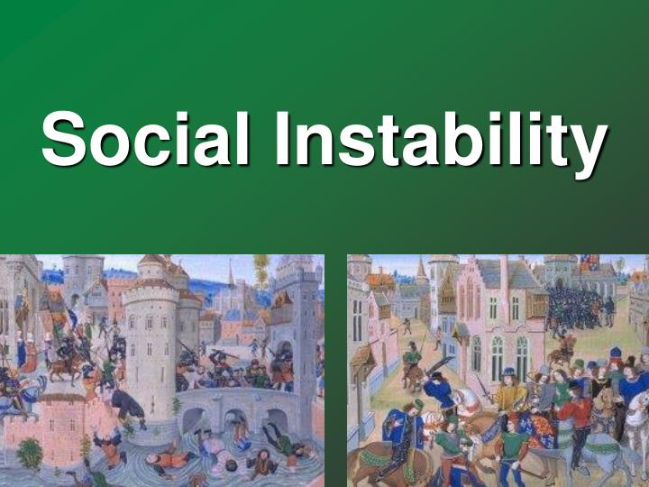 Social Instability