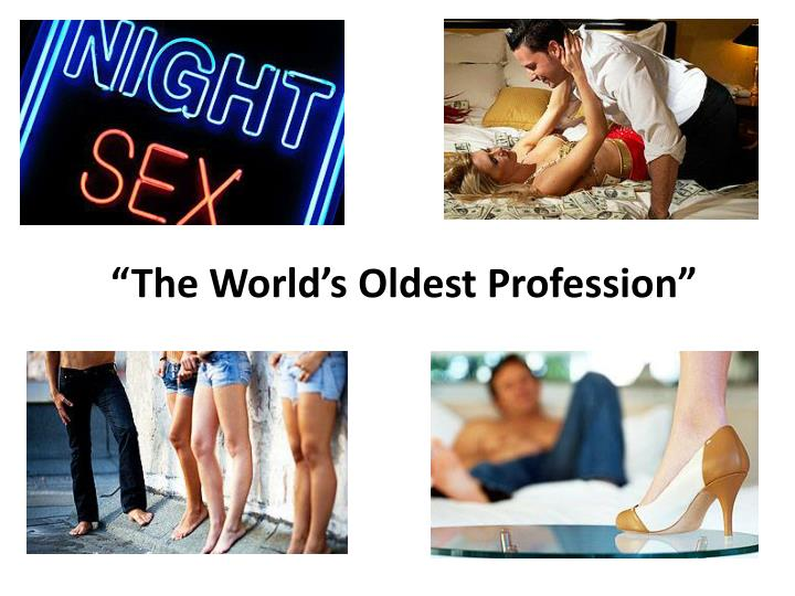 the world s oldest profession n.