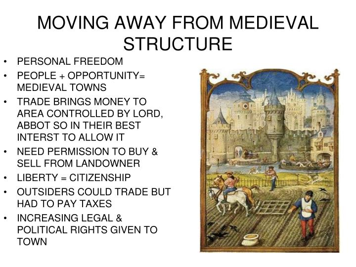 Moving away from medieval structure
