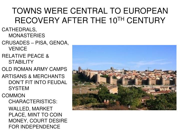 Towns were central to european recovery after the 10 th century