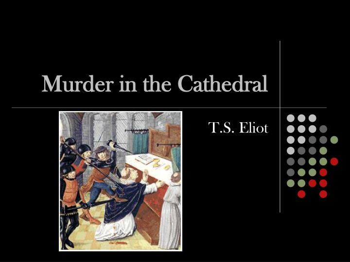 murder in the cathedral n.