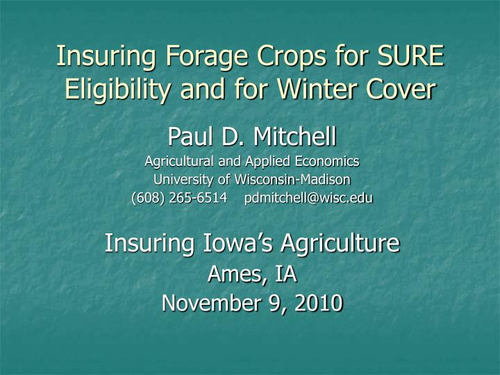 insuring forage crops for sure eligibility and for winter cover n.