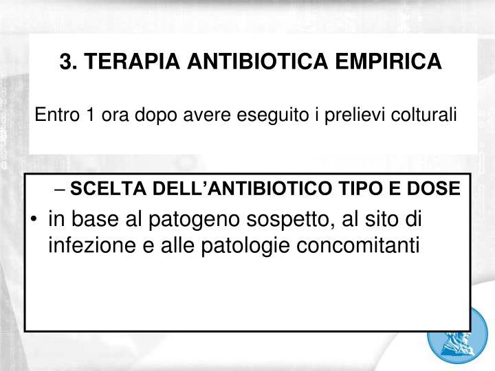 3. TERAPIA ANTIBIOTICA EMPIRICA