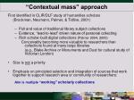 contextual mass approach