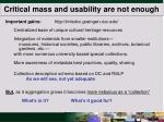 critical mass and usability are not enough