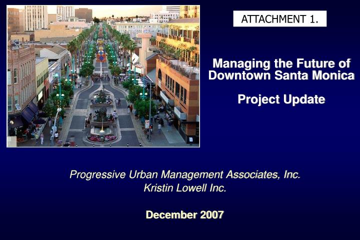 Managing the future of downtown santa monica project update