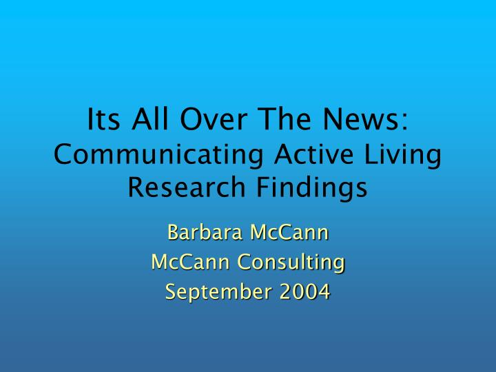 its all over the news communicating active living research findings n.