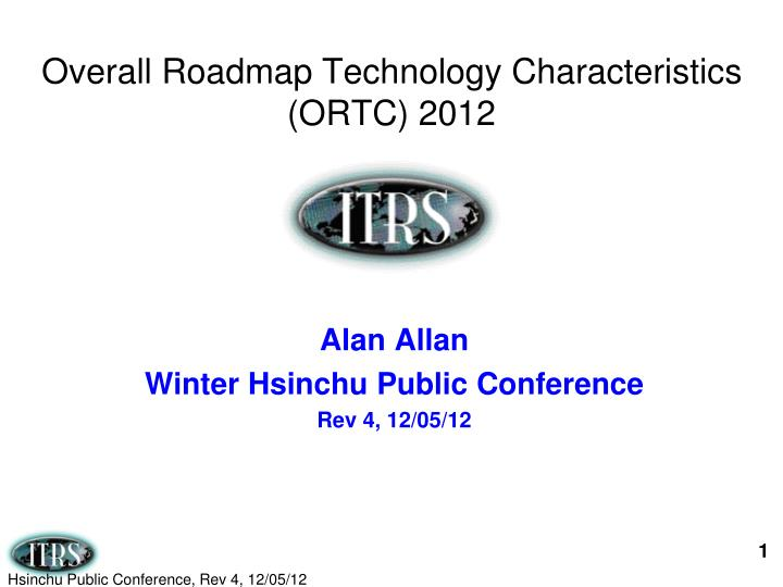 overall roadmap technology characteristics ortc 2012 n.