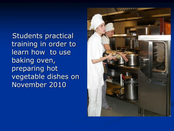 Students practical training in order to learn