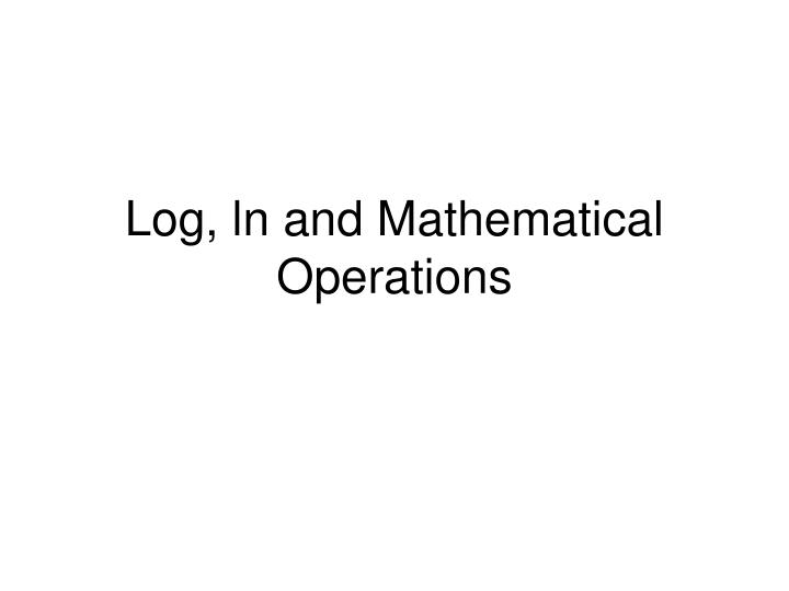 log ln and mathematical operations n.