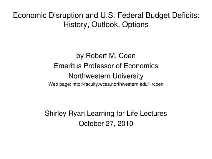 economic disruption and u s federal budget deficits history outlook options n.