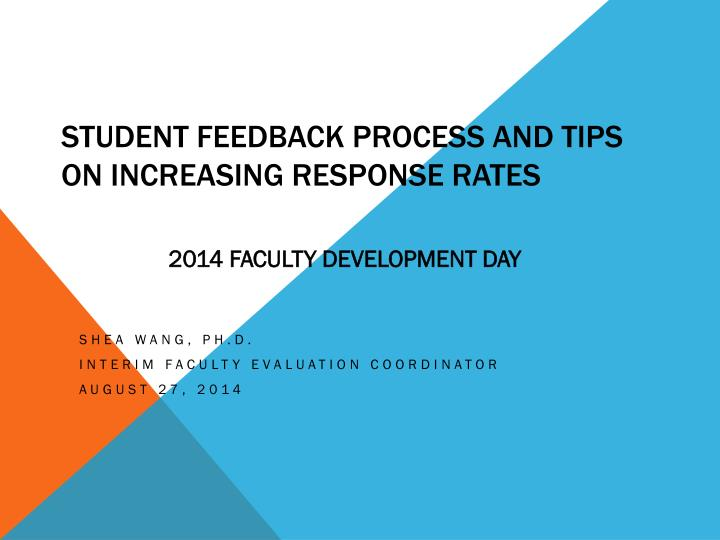 student feedback process and tips on increasing response rates n.