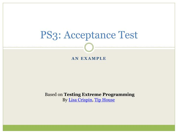ps3 acceptance test n.