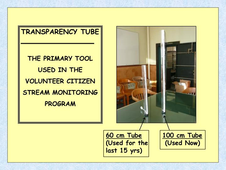 TRANSPARENCY TUBE