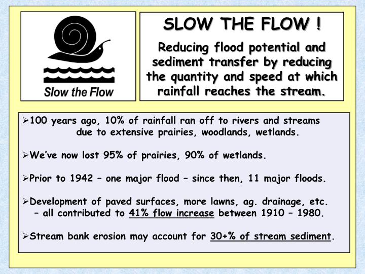 SLOW THE FLOW !