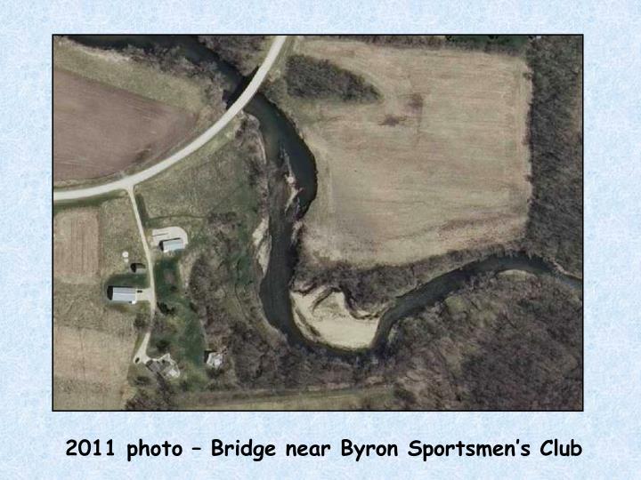 2011 photo – Bridge near Byron Sportsmen's Club