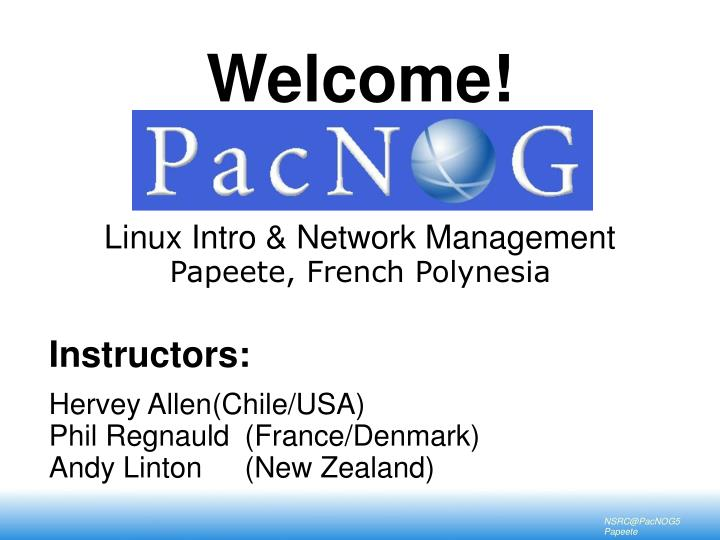 welcome linux intro network management papeete french polynesia n.