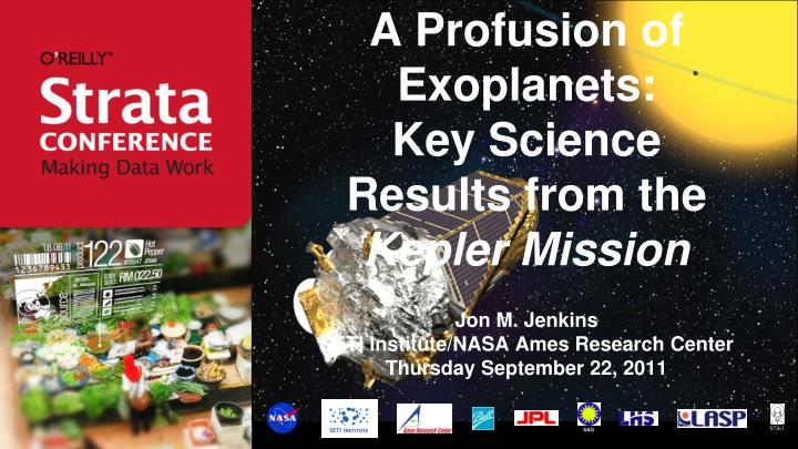 A profusion of exoplanets key science results from the kepler mission