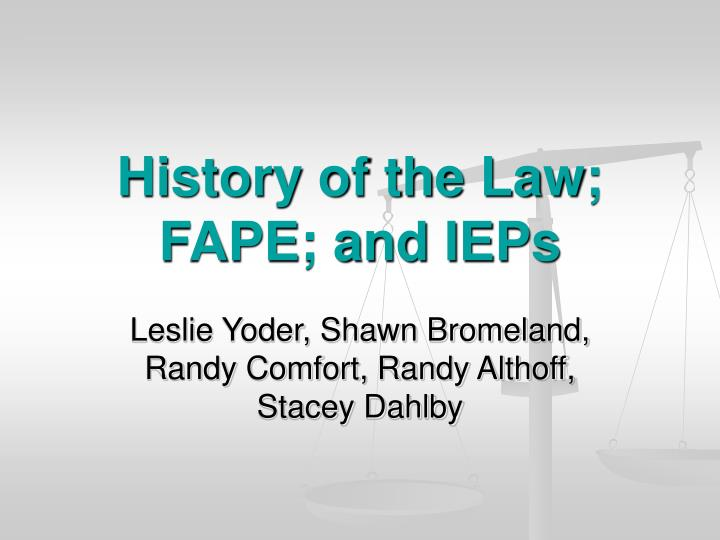 history of the law fape and ieps n.