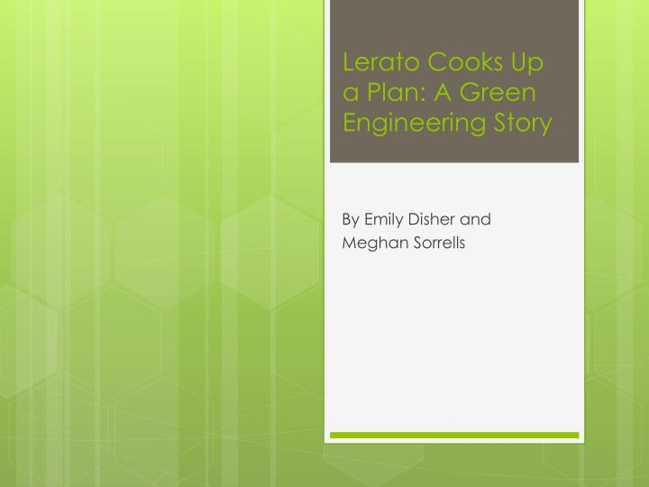 lerato cooks up a plan a green engineering story n.