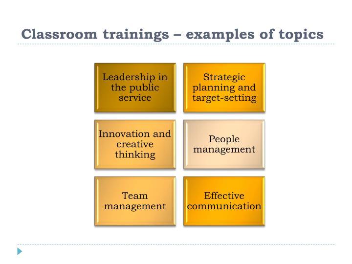 Classroom trainings – examples of topics
