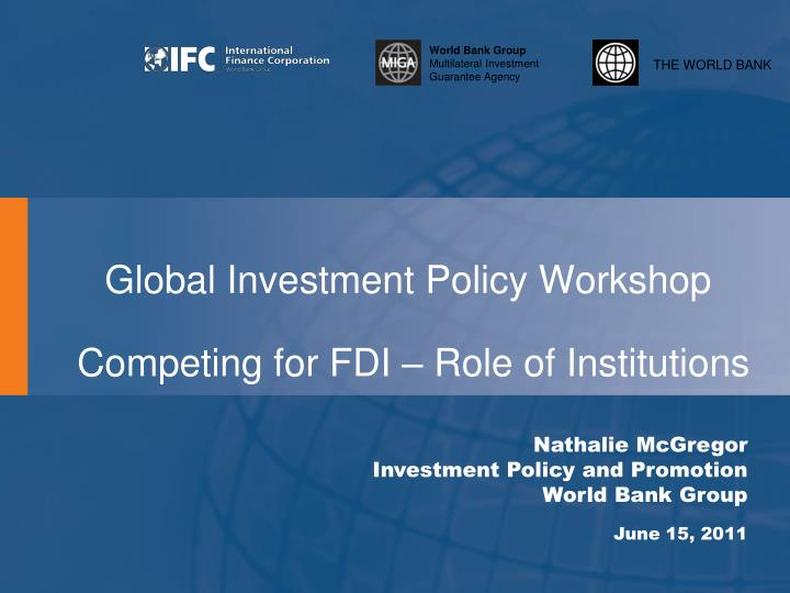global investment policy workshop competing for fdi role of institutions n.