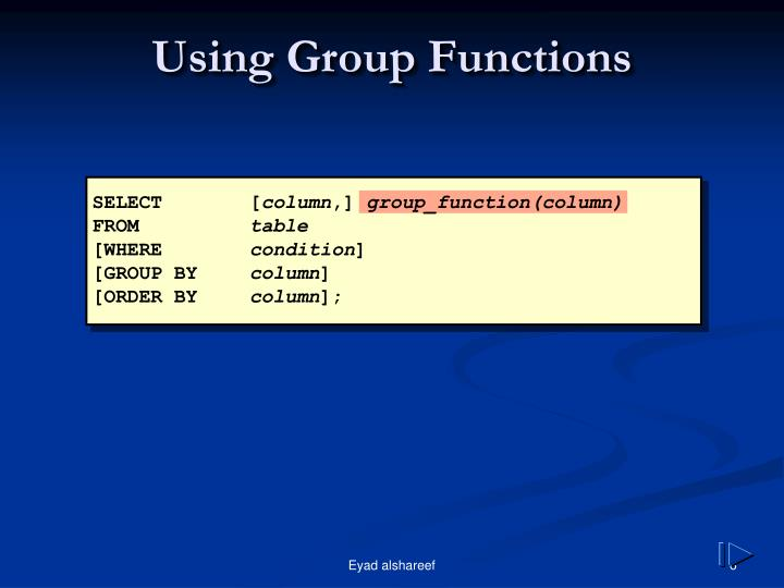 Using Group Functions