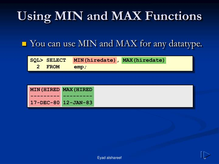 Using MIN and MAX Functions