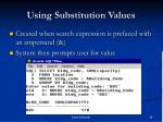 using substitution values