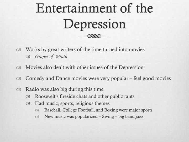 Entertainment of the Depression