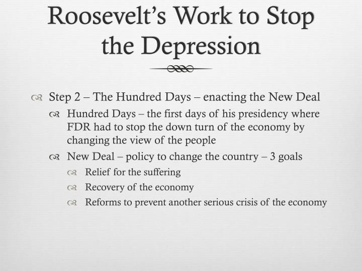 Roosevelt's Work to Stop the Depression