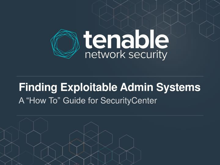 finding exploitable admin systems n.