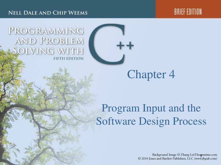 chapter 4 program input and the software design process n.