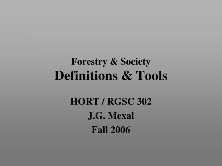 Forestry society definitions tools