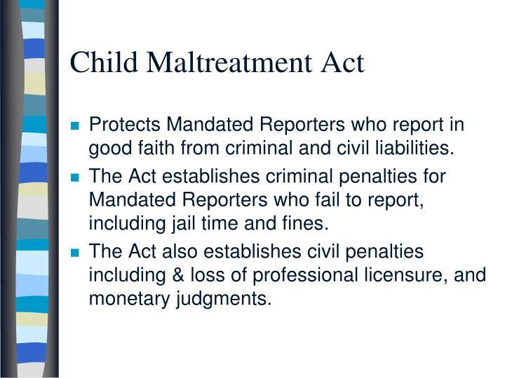 Child Maltreatment Act