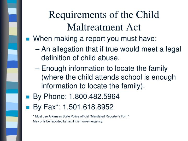 Requirements of the Child Maltreatment Act