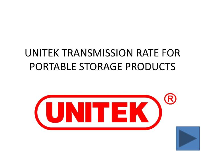 unitek transmission rate for portable storage products n.