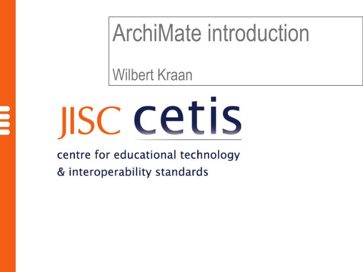 archimate introduction wilbert kraan n.