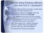 how are these practices different from the cca 4 1 standards