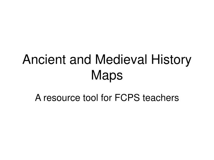 ancient and medieval history maps n.