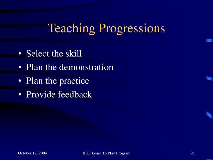 Teaching Progressions