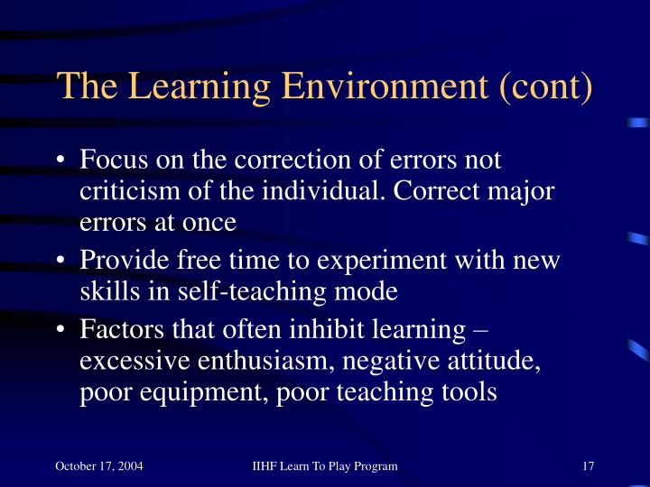 The Learning Environment (cont)