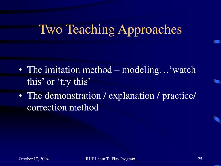Two Teaching Approaches