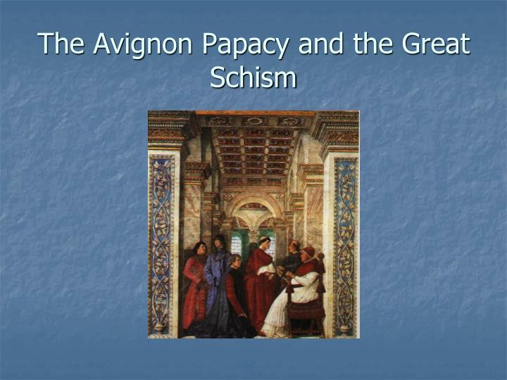 the avignon papacy and the great schism n.