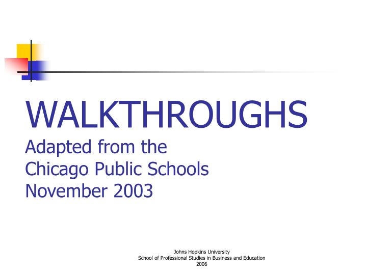walkthroughs adapted from the chicago public schools november 2003 n.