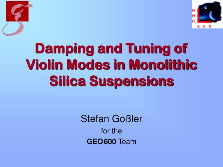 damping and tuning of violin modes in monolithic silica suspensions n.